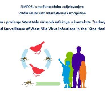 """Simpozij """"Dijagnostika i praćenje West Nile virusnih infekcija u kontekstu """"Jednog zdravlja"""""""""""